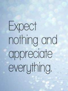 -appreciate-quotes-no-expectations